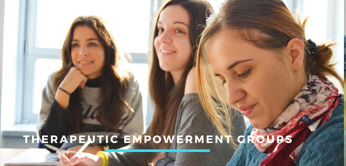 Therapeutic Empowerment Groups